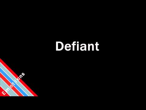 How to Pronounce Defiant