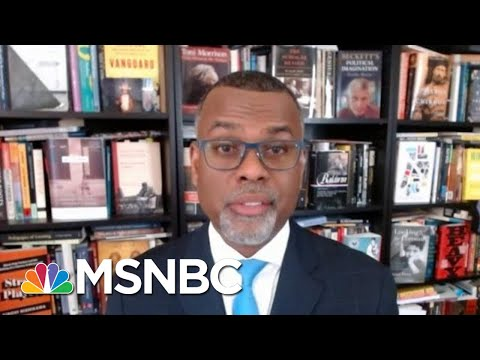 Glaude: 'What We Are Witnessing… Is An All-Out Assault On American Democracy' | Deadline | MSNBC