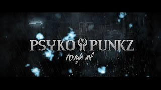 Psyko Punkz - Rough MF (Official Videoclip)