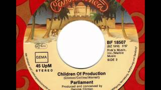 PARLIAMENT  Children of Production