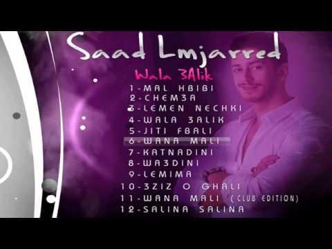 Saad Lamjarred Full Album Wala 3alik