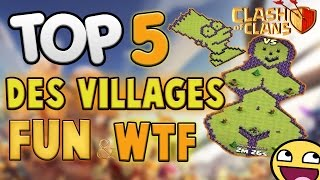 TOP 5 Des Villages FUN et WTF Clash of Clans