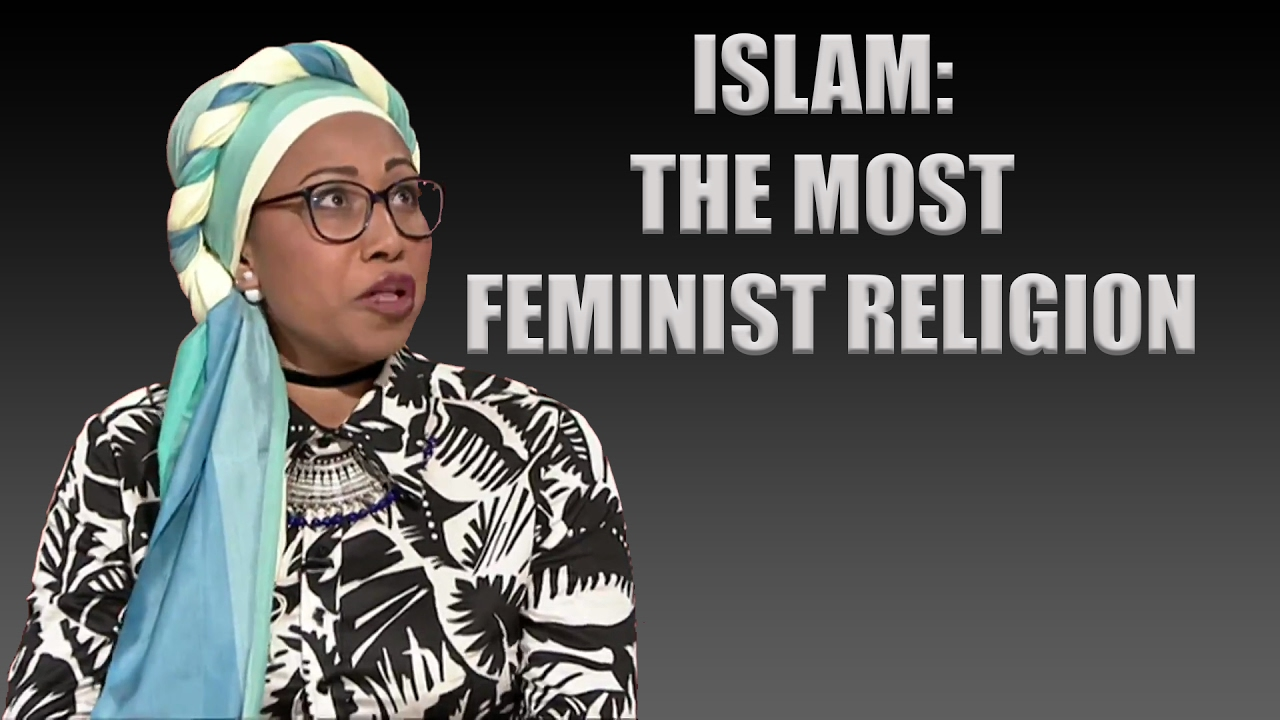 islam the most feminist religion islam the most feminist religion