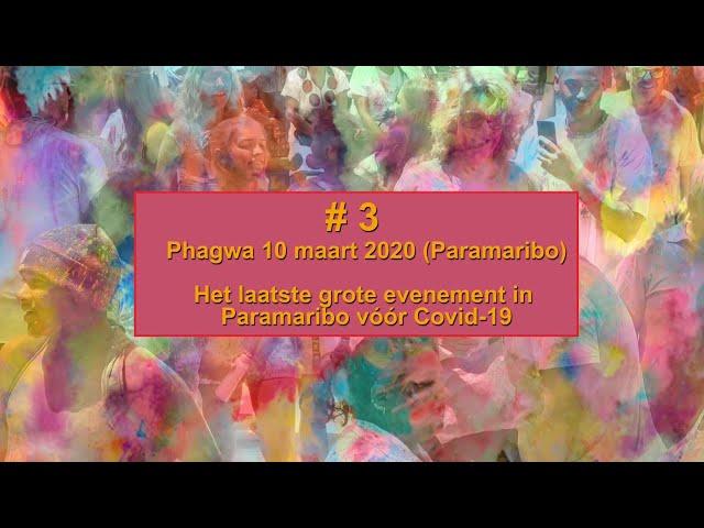 PHAGWA 2020 SURINAME #3
