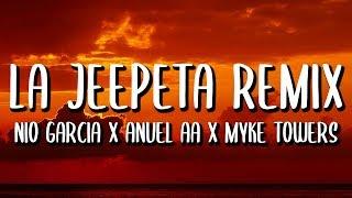 Nio Garcia, Brray, Juanka, Anuel AA, Myke Towers – La Jeepeta REMIX (Letra/Lyrics)