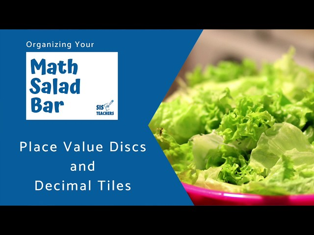 Organizing Pace Value Discs and Decimal Tiles