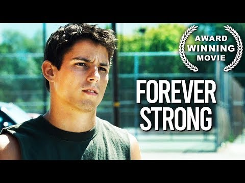 Forever Strong | Drama Film | Sport | Full Length | Free YouTube Movie