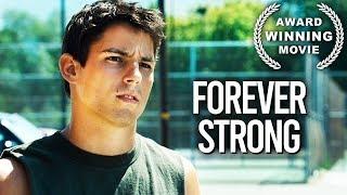 Forever Strong | Drama Film | Sport | Full Length | Free YouTube Movie