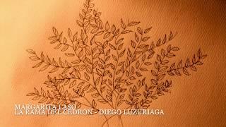 La rama del cedrón - Margarita Laso