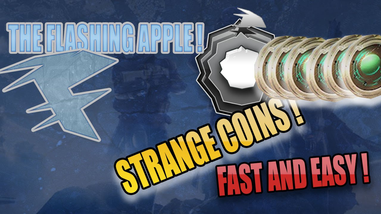Get destiny strange coins fast quot how to get strange coins extremely