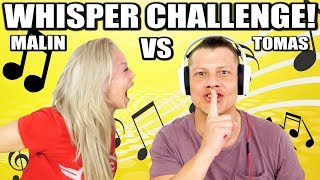 WHISPER CHALLENGE! *TOMAS VS MALIN*