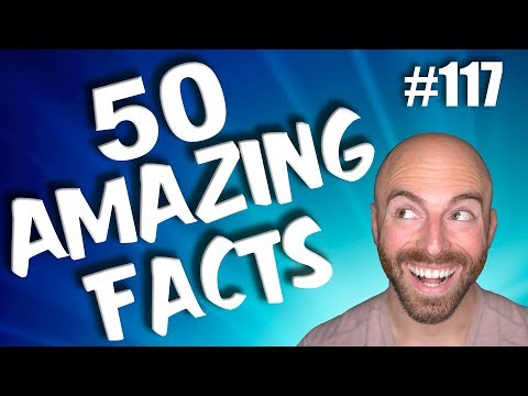 50 AMAZING Facts to Blow Your Mind! #117