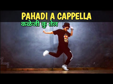 """""""PAHADI A CAPPELLA"""" Garhwali Song (Dance Cover) Freestyle By Anoop Parmar"""