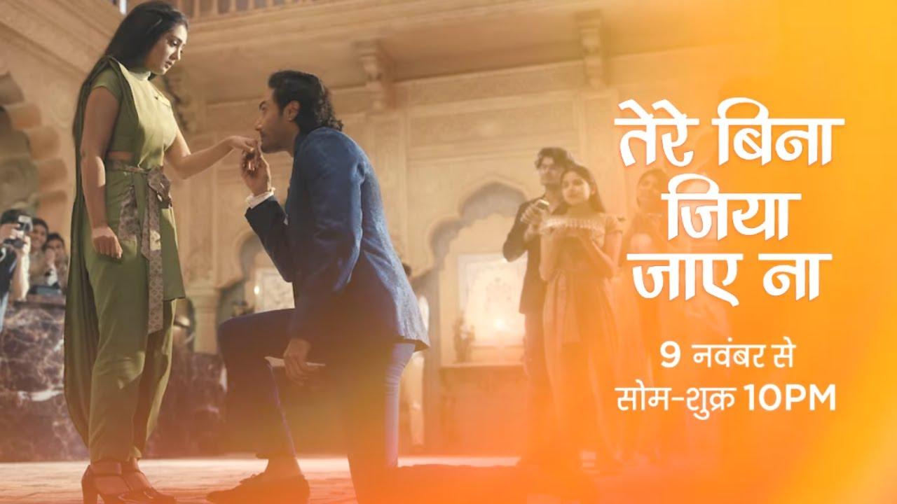 Tere Bina Jiya Jaye Na - New Show - Starts 9th November, Monday to Friday, 10 PM - Promo 1 - Zee TV