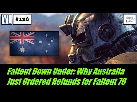 Fallout Down Under: Why Australia Just Ordered Refunds For Fallout 76 (VL126)