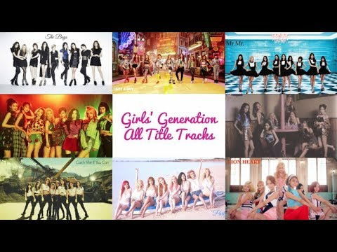 Girls Generation  All Title Tracks