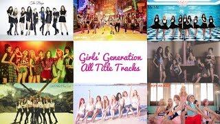 Girls' Generation - All Title Tracks - Stafaband