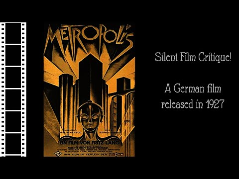 Silent Film Critique: Metropolis (1927)