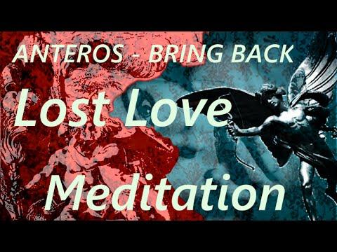 Hypnosis Spell - Anteros Bring BACK LOST LOVE - (Binaural Beat Meditation Mantra) 2016 VERSION