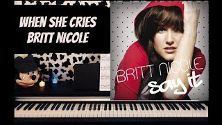 When she cries Britt Nicole  piano (phone) cover