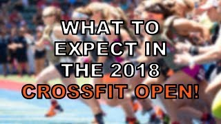 CrossFit Games Open 2018 Predictions...[Ready?]