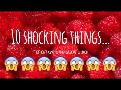 """10 Shocking Secrets """"They"""" Don't Want You to Know About Food"""
