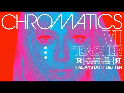 """CHROMATICS """"TEACHER"""" (Official Video)"""