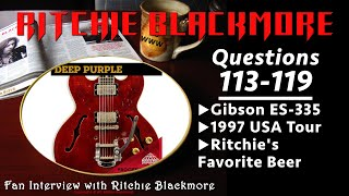 Ritchie Blackmore interview: Questions 113-119 Gibson ES-335 1997 USA Tour Beer 1996 Rainbow Fans
