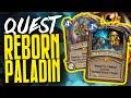 Quest Reborn Paladin is AMAZING | Dekkster | Hearthstone