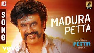 Petta - Madura Petta Theme Tamil | Rajinikanth | Anirudh Ravichander