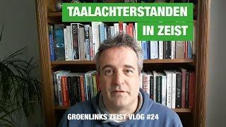GroenLinks Zeist Vlog 24 over de aanpak van taalachterstanden