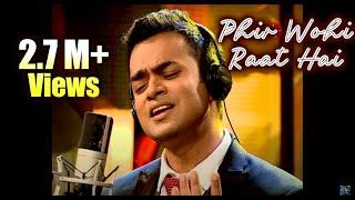 Phir Wohi Raat Hai | Debojit Saha | Kishore Kumar | RD Burman | Ghar