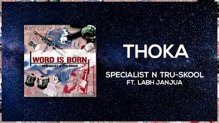 Thoka | Full Audio | Specialist N Tru Skool ft Labh Janjua | Word Is Born