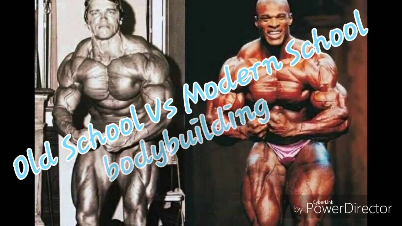 Old School Vs Modern School Bodybuilding Youtube