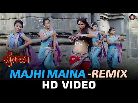 Majhi Maina Remix - Mungla | Atul Lohar & Vibhawari Satardekar | Lokesh Gupte & Joti Joshi