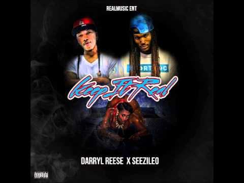 Keep it Real               Darryl Reese ft Seezileo