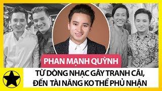 Phan Mạnh Quỳnh - Từ Dòng Nhạc Gây Tranh Cãi Đến Tài Năng Không Thể Phủ Nhận