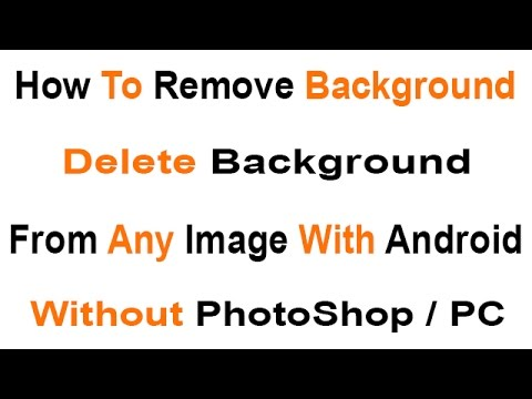 How To Remove Background Delete Background From Image On