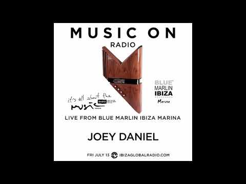 Joey Daniel - Live From Blue Marlin Ibiza Marina 13-07-18