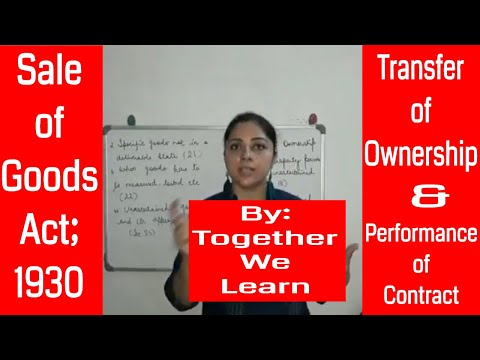 Transfer of Ownership and Performance of Contract || Sale of Contract Act