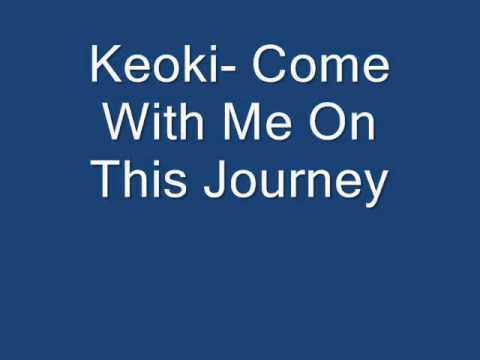 Keoki-  Come With Me On This Journey