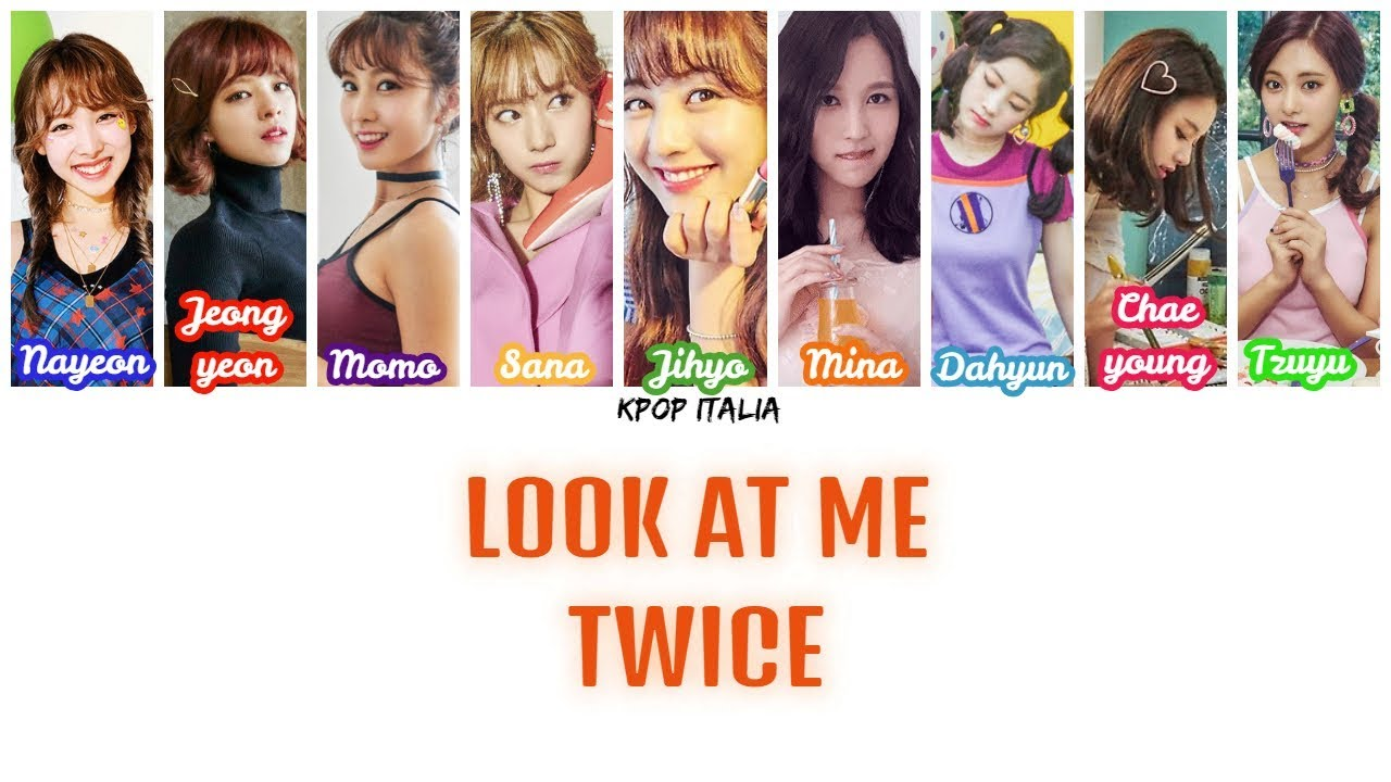 Twice Look At Me Color Coded Sub Ita Youtube
