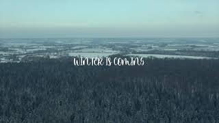 WINTER IS COMING - CINEMATIC FPV