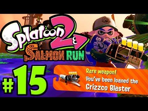 Splatoon 2 ~ Salmon Run - Grizzco Blaster - 1.3.0 Update - Switch Gameplay Walkthrough PART 15
