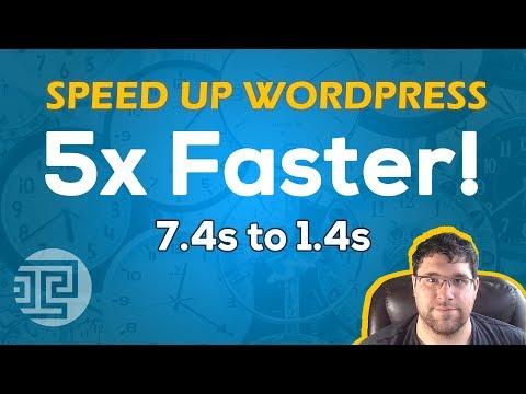 How to Speed Up WordPress 2018