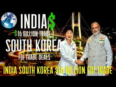 INDIA South KOREA Boost Economy $16 Billion by Trade and China Concerned