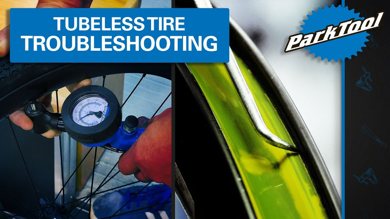 Tubeless Tire Troubleshooting