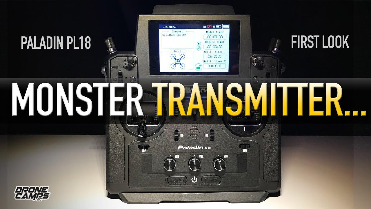 FLYSKY PALADIN PL18 - MONSTER TRANSMITTER - FIRST LOOK & REVIEW
