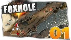 Foxhole #01 - Einsteigertipps und erste Gefechte! | Let's Play Foxhole Gameplay deutsch german