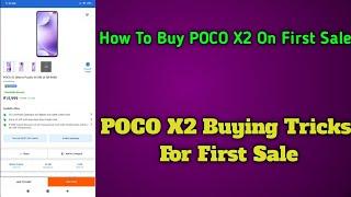 How To buy Poco X2 On First Sa…